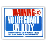 """NO LIFE GUARD"" SIGN 18""X24"" packed (1 each)"