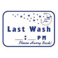 """LAST WASH_PM"" LAUNDRY SIGN 12""x16"" #L623"