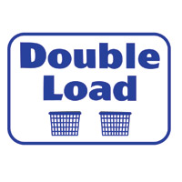 """""""DOUBLE LOAD"""" LAUNDRY SIGN  12""""x16"""" #L642"""