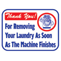 """""""THANK YOU FOR REMOVING LDY AS SOON AS MACH FINISHES"""" LDY SIGN 12""""x16"""" #L661"""