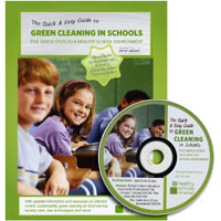 """GREEN CLEANING IN SCHOOLS"" LOANER BOOK AND CD Five simple steps to a healthy school environment."